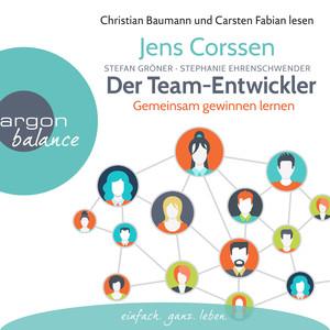 Der Team-Entwickler - Gemeinsam gewinnen lernen (Gekürzte Lesung) Audiobook