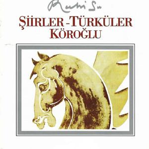 Şiirler - Türküler Köroğlu Albümü