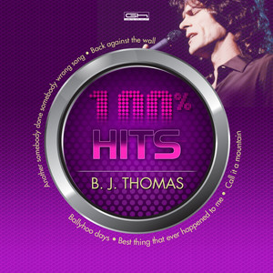 Hits 100% B. J. Thomas album