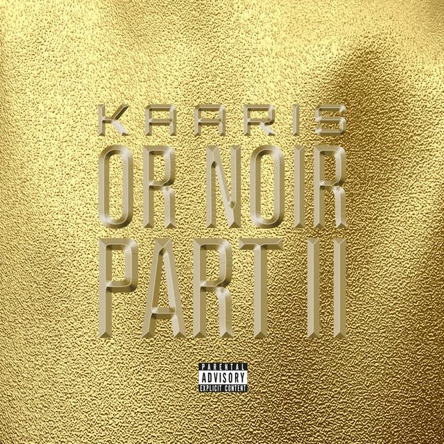 Kaaris Or Noir Part 2 album cover