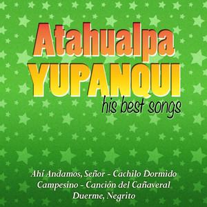 Atahualpa Yupanqui His Best Songs album