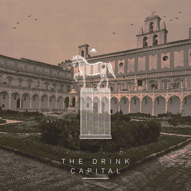 Album cover for Capital by The Drink
