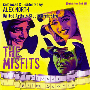 The Misfits (Original Motion Picture Soundtrack)