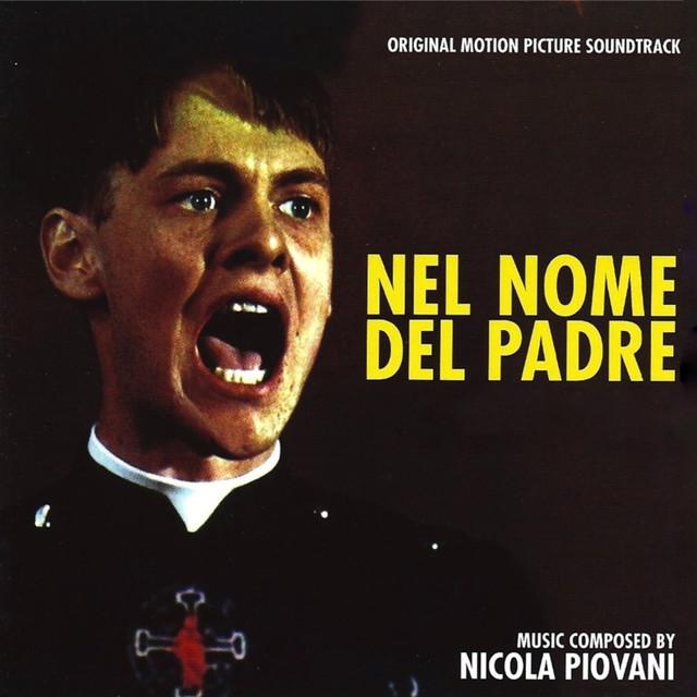 Nel nome del padre (Original Motion Picture Soundtrack ) (Remastered)