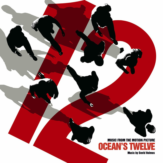 ocean s twelve music from the motion picture by various artists on