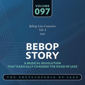 Bebop Live Concerts Vol. 8 (1947) album
