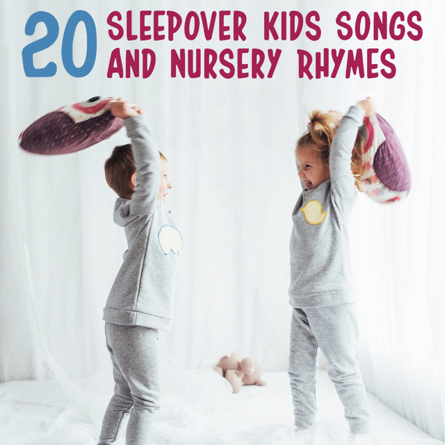 Album cover for 20 Sleepover Kids Songs and Nursery Rhymes by Nursery Rhymes and Kids Songs