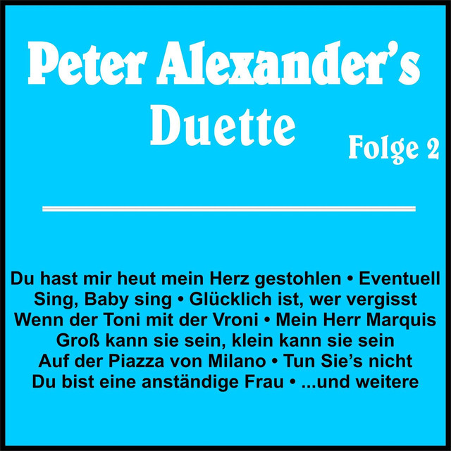 Peter Alexanders Duette Folge 2 By Various Artists On Spotify