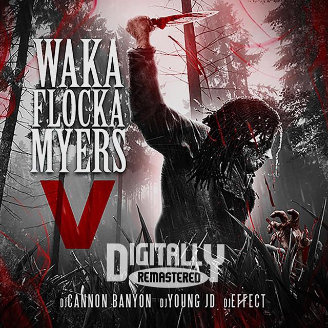 Waka Flocka Myers 5