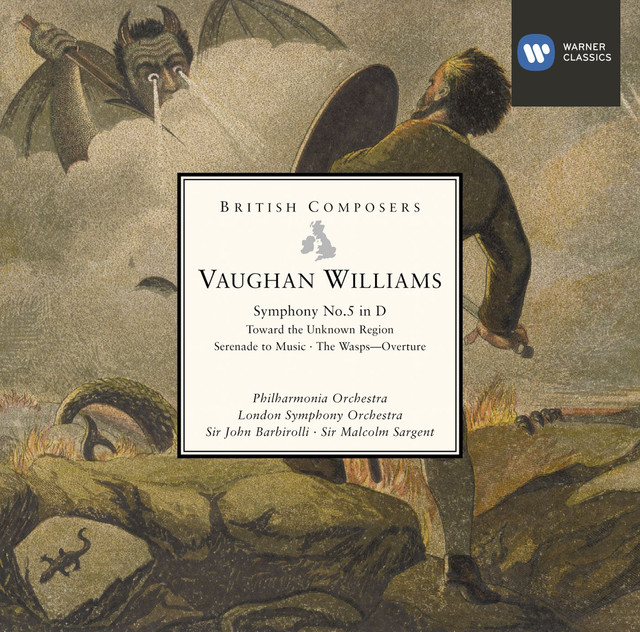 Vaughan Williams: Symphony No. 5 in D - Toward the Unknown Region - Serenade to Music - The Wasps: Overture Albumcover