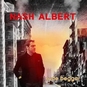 Album cover for Rude Beggar by Nash Albert