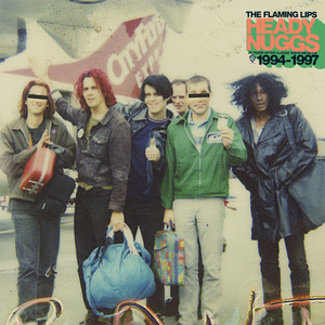 Heady Nuggs 20 Years After Clouds Taste Metallic 1994-1997 - Flaming Lips