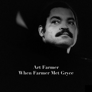 When Farmer Met Gryce album