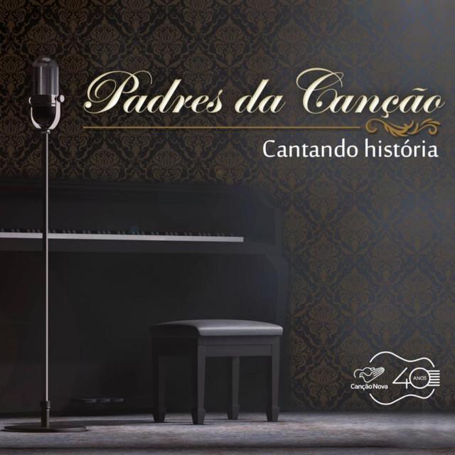 Album cover for Cantando História by Padres da Canção