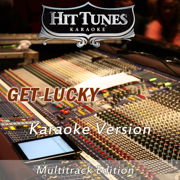 Get Lucky - Multitrack Edition (In the Style of Daft Punk