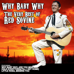 Why Baby Why: The Very Best of Red Sovine album