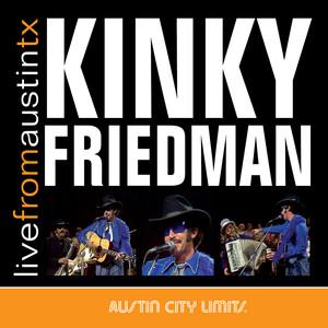 Live from Austin, TX: Kinky Friedman album
