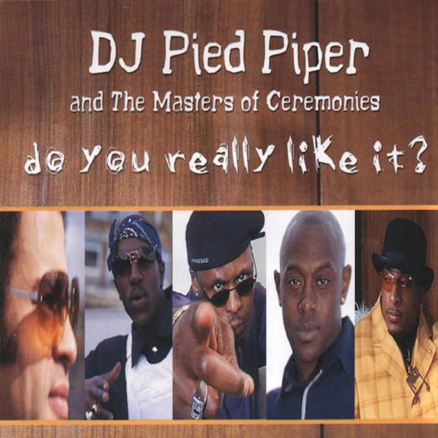 DJ Pied Piper & The Masters Of Ceremonies