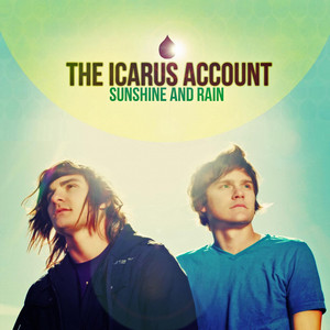 Sunshine And Rain - The Icarus Account
