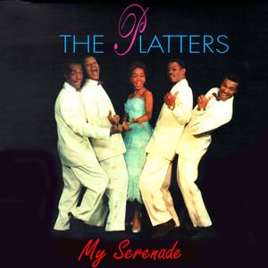 The Platters My Serenade