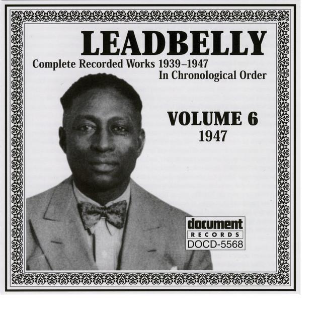 Leadbelly Vol. 6 (1947)
