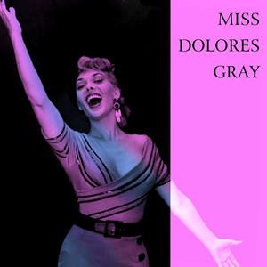 Miss Dolores Gray album