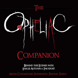 The Opheliac Companion - Emilie Autumn