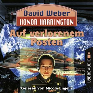 Auf verlorenem Posten - Honor Harrington Teil 1 (Ungekürzt) Audiobook