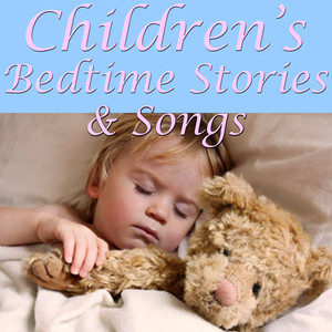 Children's Bedtime Stories And Songs