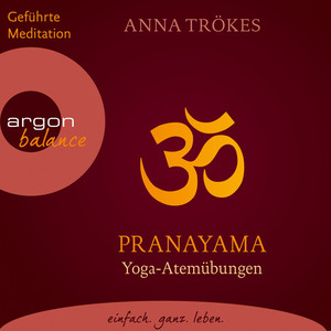 Pranayama - Yoga-Atemübungen (Gekürzte Fassung) Audiobook