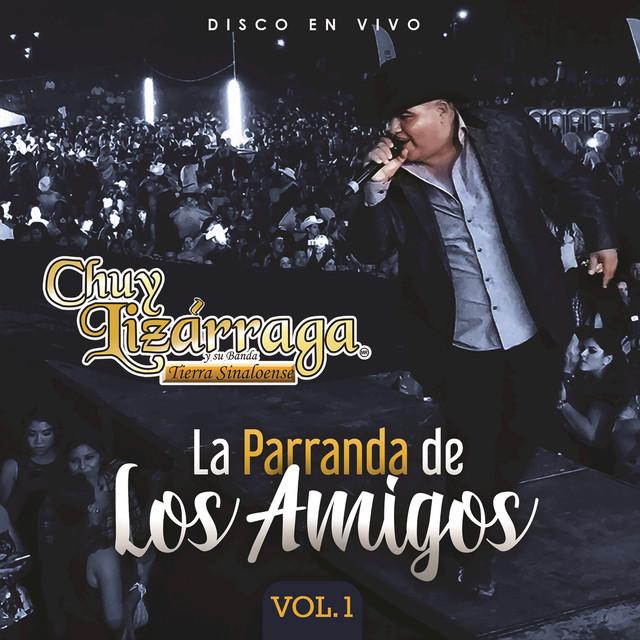 La Parranda De Los Amigos (Vol. 1 / En Vivo)