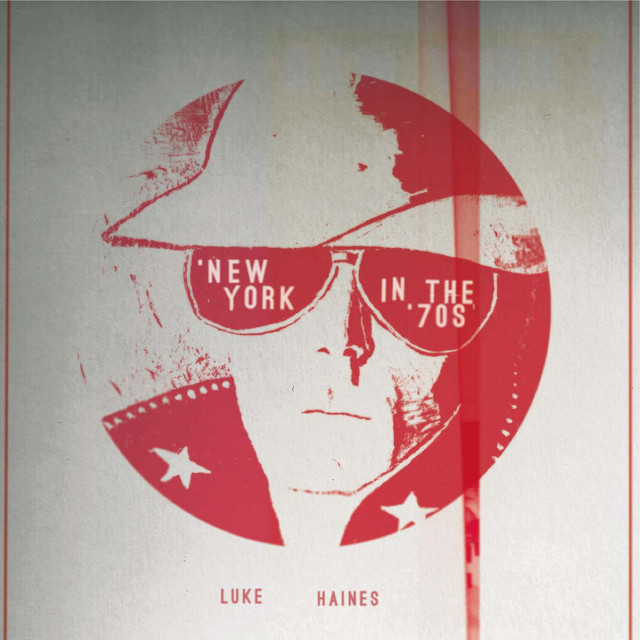 Album cover for New York in The '70s by Luke Haines