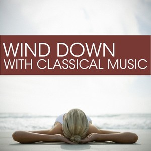 Wind Down with Classical Music Albumcover