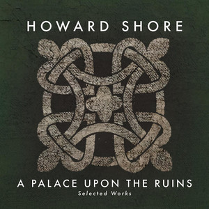 A Palace Upon the Ruins (Selected Works) album