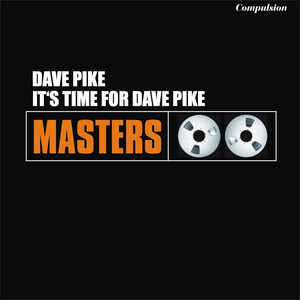 It's Time For Dave Pike album