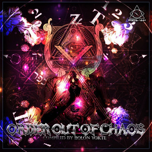 Order Out Of Chaos (Compiled By Bolon Yokte) Albumcover