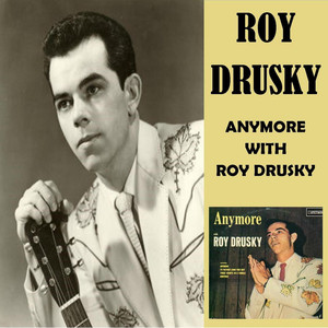 Anymore with Roy Drusky