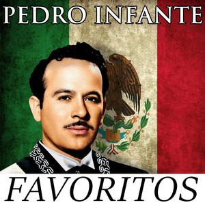 Pedro Infante - Favoritos