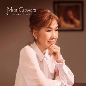 高橋真梨子 / MariCovers | Spotify