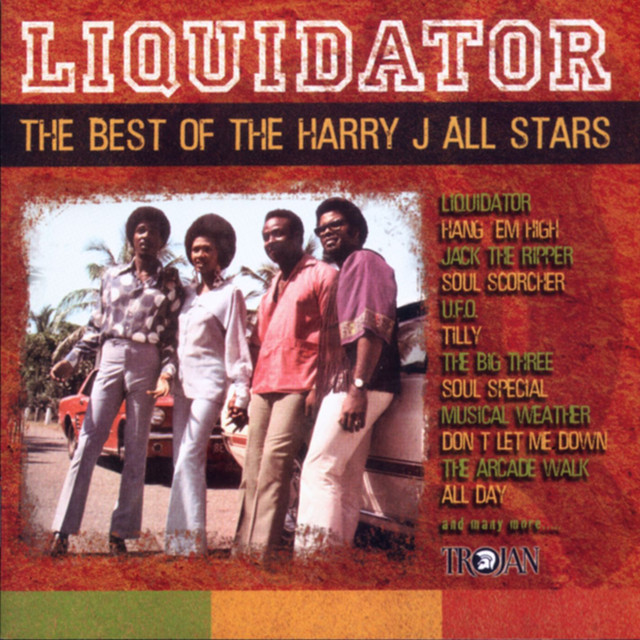 Liquidator: The Best of The Harry J All Stars