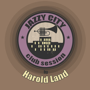 JAZZY CITY - Club Session by Harold Land album