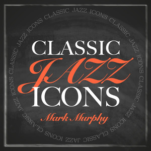 Classic Jazz Icons - Mark Murphy album