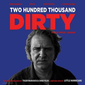 Two Hundred Thousand Dirty album