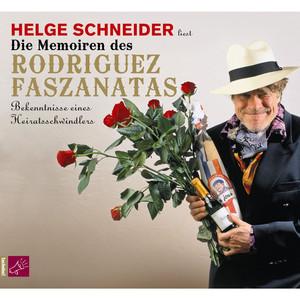 Die Memoiren des Rodriguez Faszanatas album