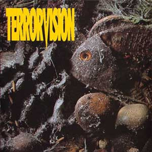 Terrorvision My House cover
