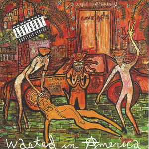 Wasted in America album