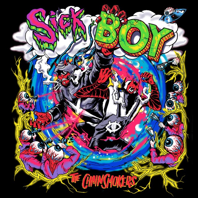 Album cover for Sick Boy by The Chainsmokers