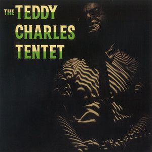 Teddy Charles Tentet album