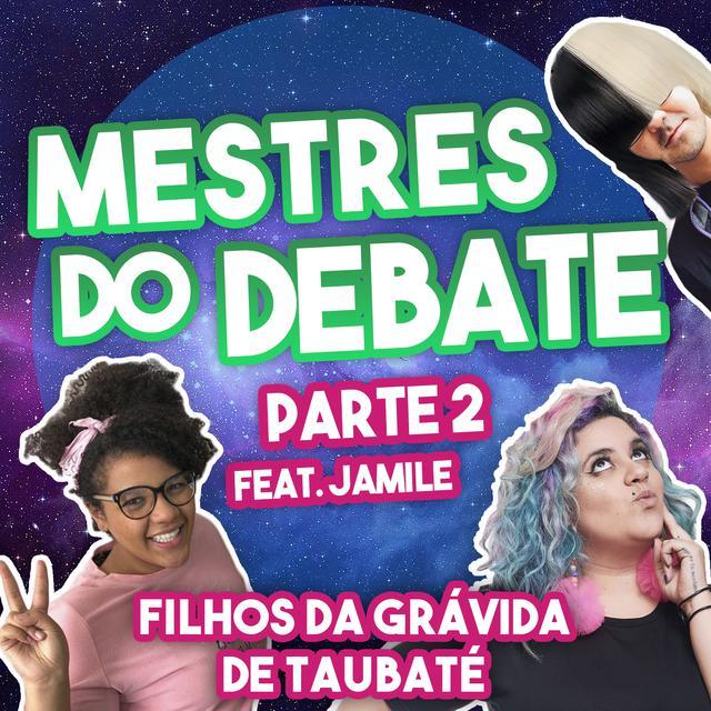 Mestres do Debate, Pt. 2