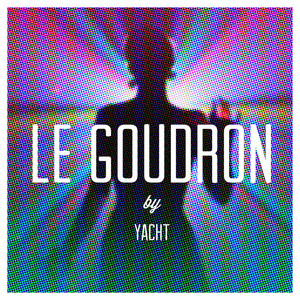Le goudron (Remixes)